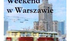 Weekend in Warsaw