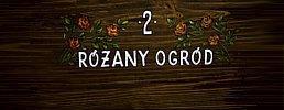 Różany Ogród - 2 osobowy